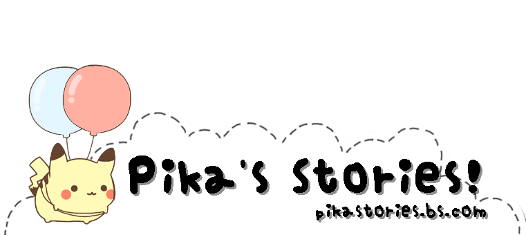 Pika's Stories!