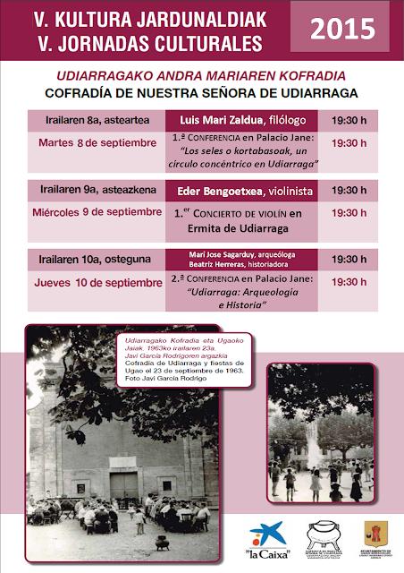 V Jornadas Culturales de la Cofradía de Nuestra Señora de Udiarraga en Ugao - Miravalles
