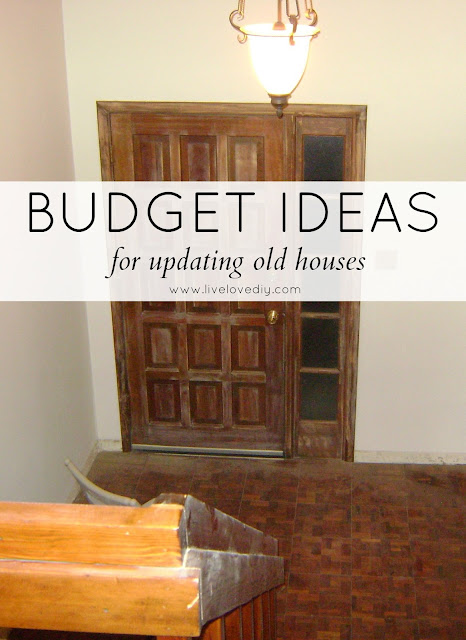 Budget ideas for updating older houses | LiveLoveDIY
