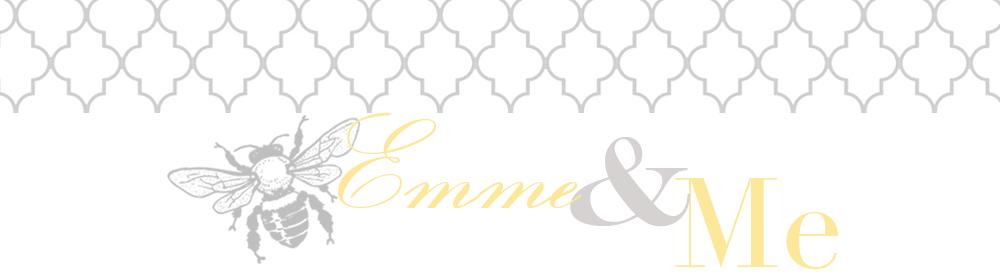 Emme & Me