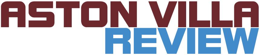 Aston Villa Review: an Aston Villa podcast