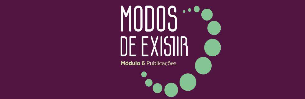 Em Julho participamos do Projeto Modos de Existir: Publicações no SESC Santo Amaro em São Paulo-SP!