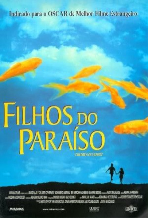 Filhos do Paraíso (Bacheha-Ye-Aseman / Children of Heaven) (1997)