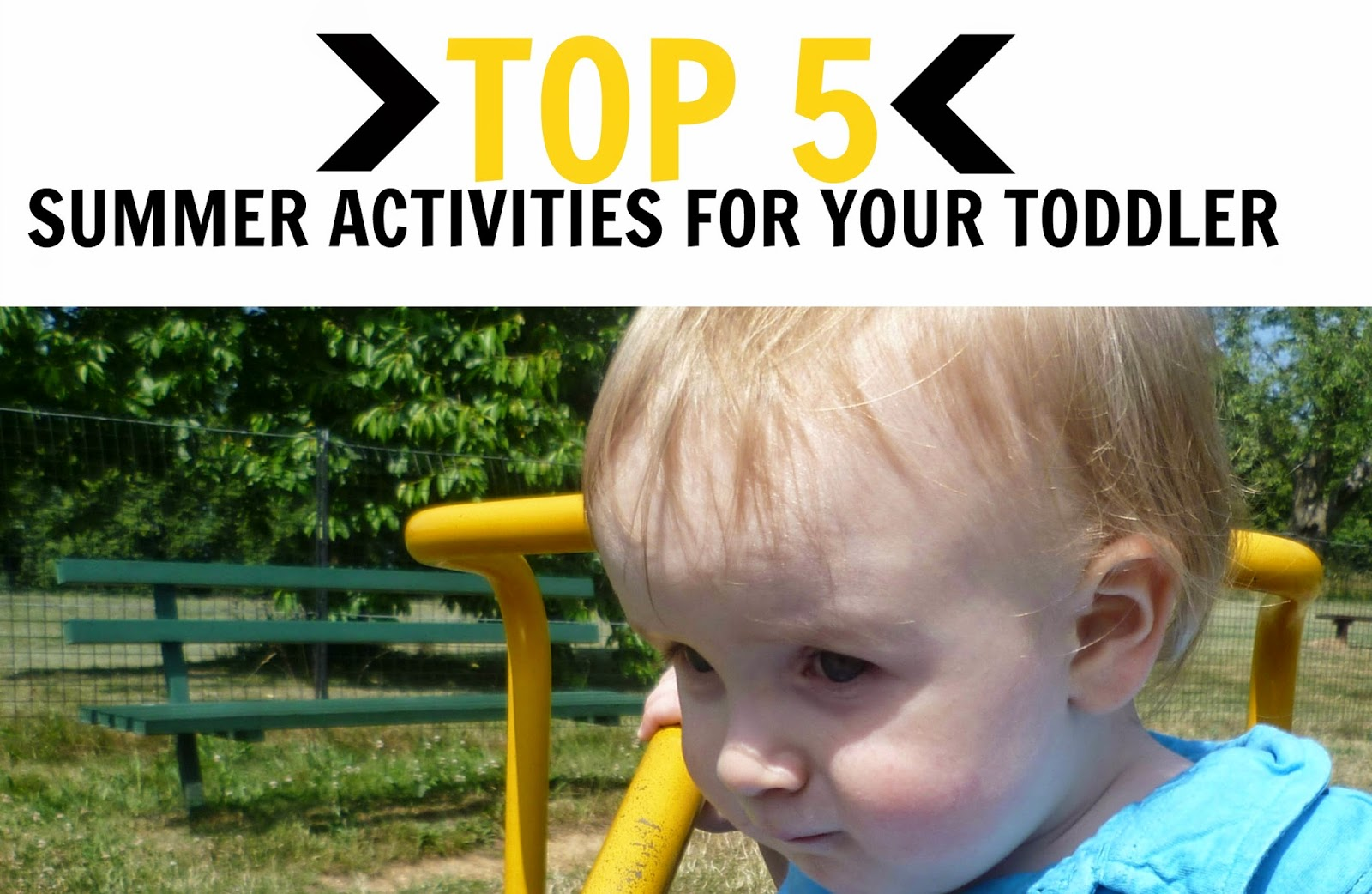 Top 5 Summer Activities For Toddlers