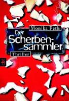 http://www.randomhouse.de/Taschenbuch/Der-Scherbensammler/Monika-Feth/e399008.rhd