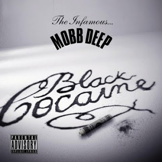 Mobb Deep - Black Cocaine