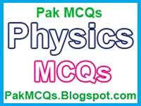 physics mcqs , all test preparation , science test preparation , science mcqs , new 2015 mcqs , latest new mcqs , job test , university mcqs , fsc physics mcqs , mcs , bsc , bcs