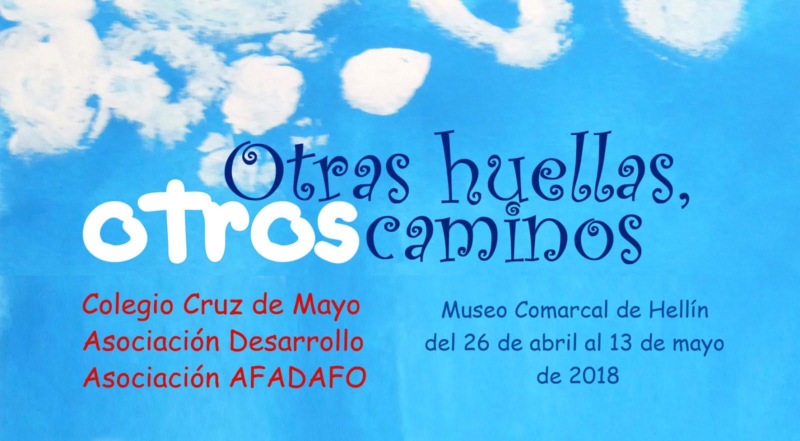 Exposición OTRAS HUELLAS, OTROS CAMINOS