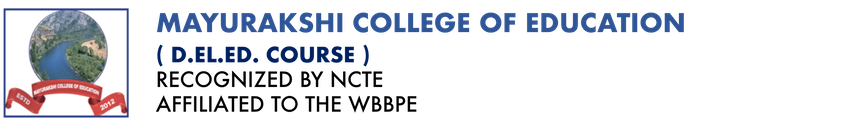 Mayurakshi College of Education (D. Ed Course)