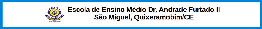 E.E.M.Dr. ANDRADE FURTADO II