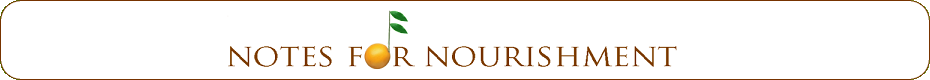 Notes for Nourishment