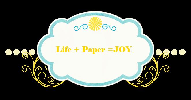 Life+Paper=JOY