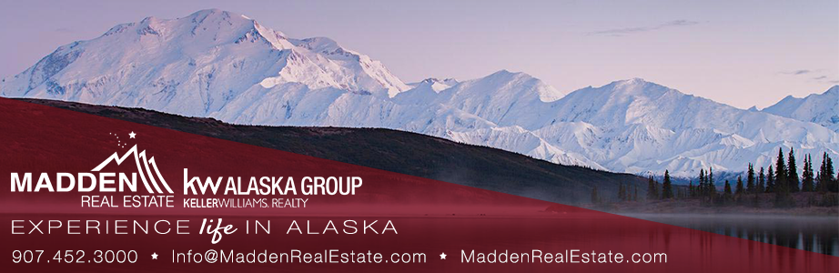 Alaska Real Estate Video Blog with The Madden Team