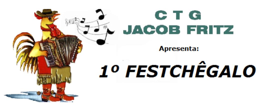 Cantagalo:Vem aí o 1º FESTCHEGALO nos dias 21, 22 e 23 de Julho no CTG Jacob Fritz