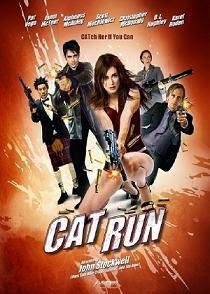 Cat Run - Frumoasa fugară (2011) Subtitrat Romana
