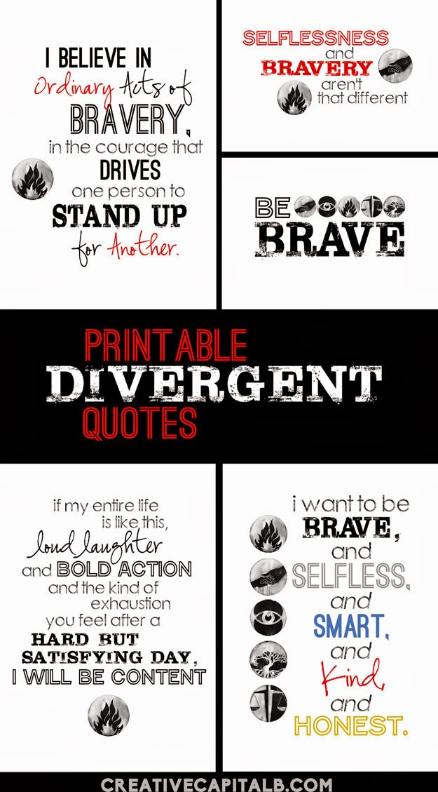 Divergent Quotes printable_ eight different favorites from the book #BeBrave
