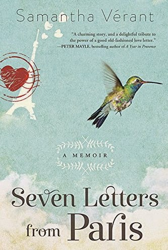 french village diaries books review Seven Letters from Paris Samantha Verant memoir