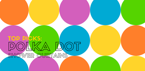 Best Polka Dot Shower Curtains