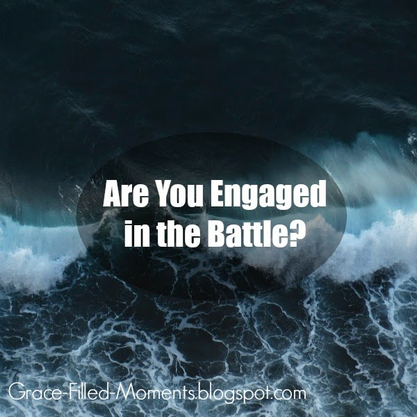 Engaging in Spiritual Battle