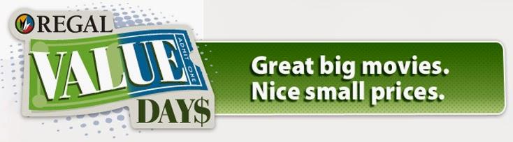 http://www.regmovies.com/Specials-and-Values/Regal-Value-Days