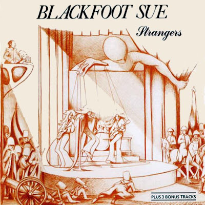Blackfoot Sue - Strangers 1974 (UK, Glam Rock, Pop-Rock)