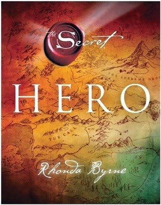 Secret- Hero by Rhonda Byrne