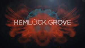Hemlock Grove title card