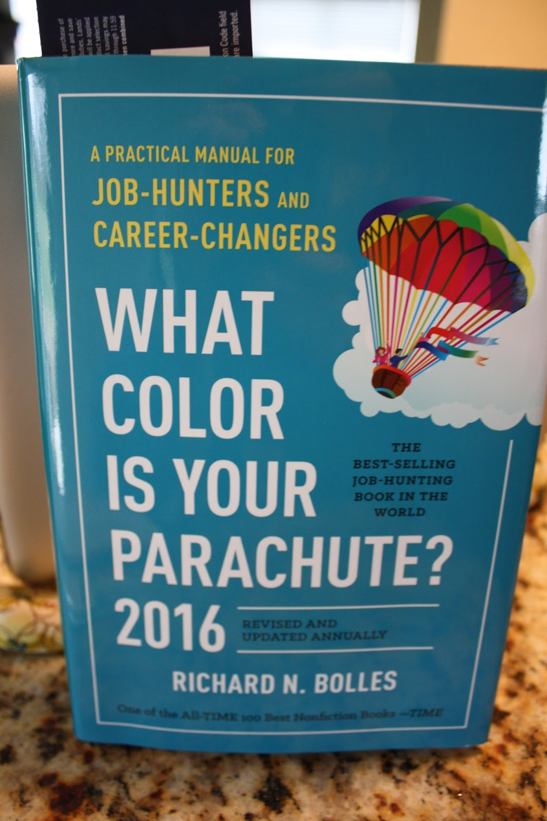 Lisa Living Well: Blogging for Books: What Color is Your Parachute 2016