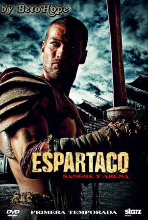 Spartacus Sangre y Arena [720p] [Latino] [MEGA]