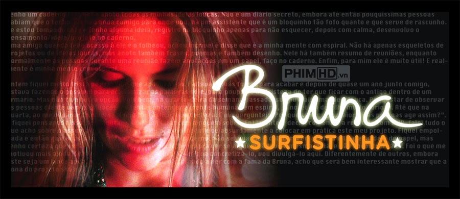 Phim Người Đẹp Lướt Sóng VietSub HD | Bruna Surfistinha 2011