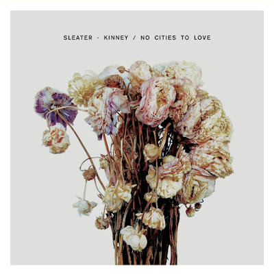 "SLEATER-KINNEY ""No Cities To Love"""