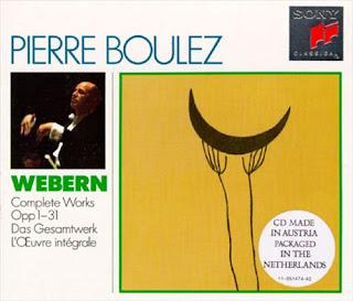 Anton Webern, Complete Works, Sony, Pierre Boulez
