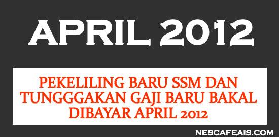Pekeliling Baru Gaji SSM 2012 | KSN & KPPA Bakal Letak Jawatan?