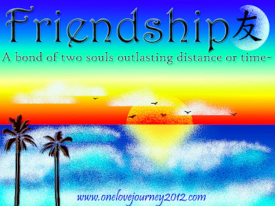 onelovejourney2012, jojo williams, one love journey, friendship quotes