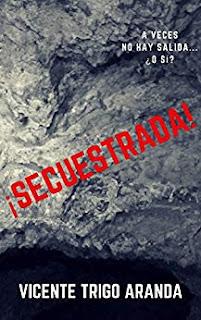 Secuestrada- Vicente Trigo Aranda