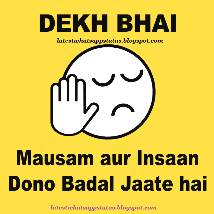 Top 5 Dekh bhai quotes and pics : attitude status
