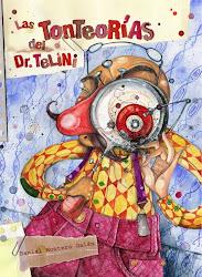 Las Tonteorías del Dr. Telini