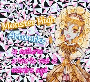 Monster High Artworks