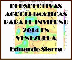 PERSPECTIVAS AGROCLIMATICAS PARA EL INVIERNO 2014 EN EL AREA AGRICOLA VENEZOLANA.