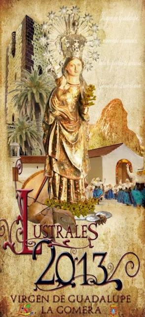 Cartel de las fiestas lustrales de la Virgen de Guadalupe La Gomera 2013
