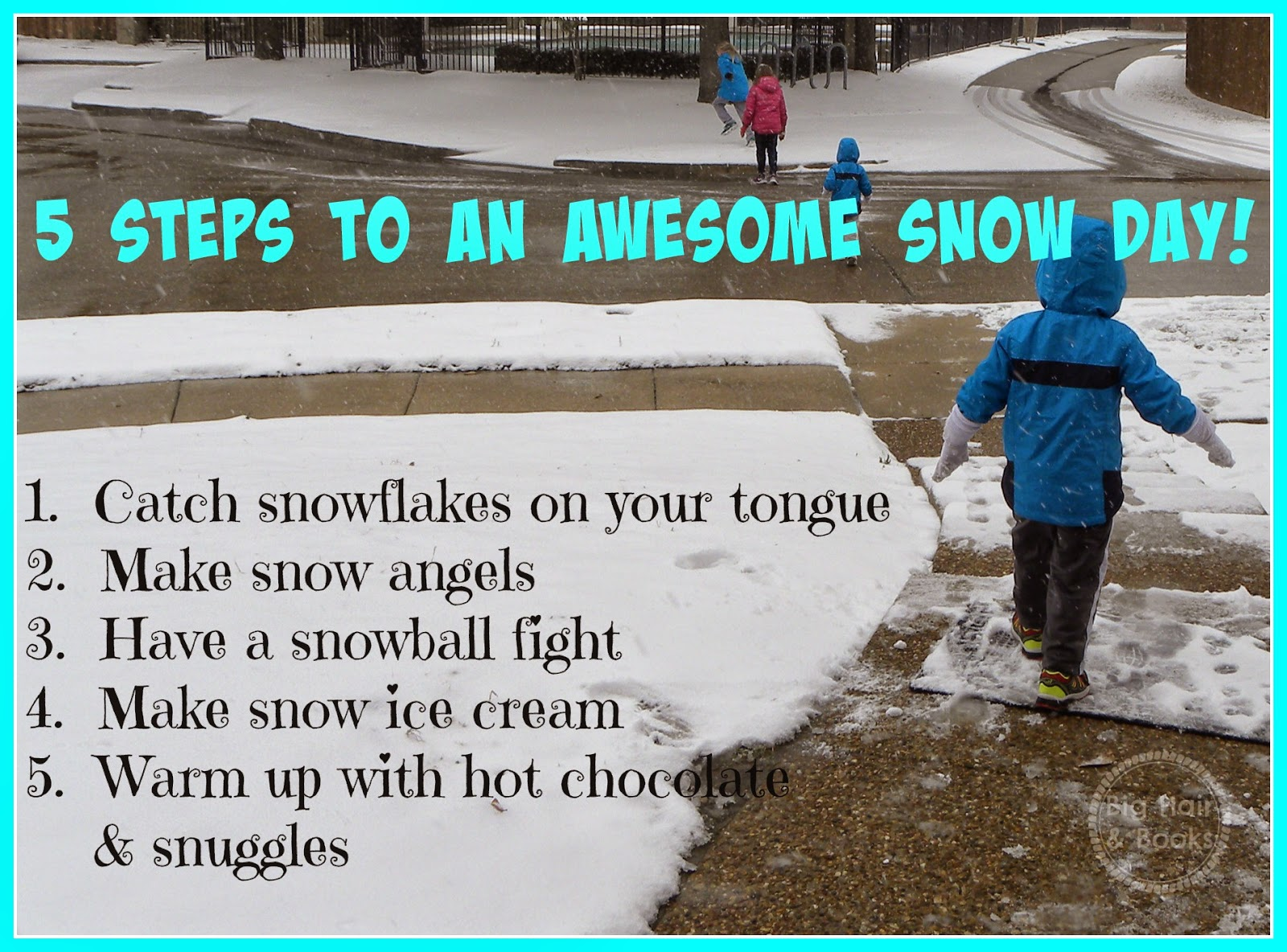 5 Steps to an Awesome Snow Day