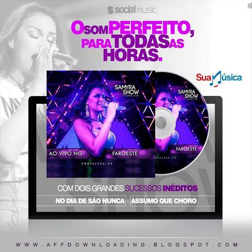 Samyra Show e Forró 100% – Promocional de Agosto – 2015