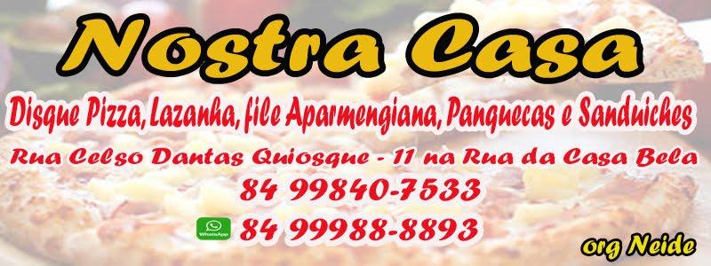 Pizzaria Nostra Casa Caico - RN