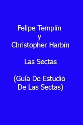 Varios Autores-Las Sectas-Guía De Estudio De Las Sectas-