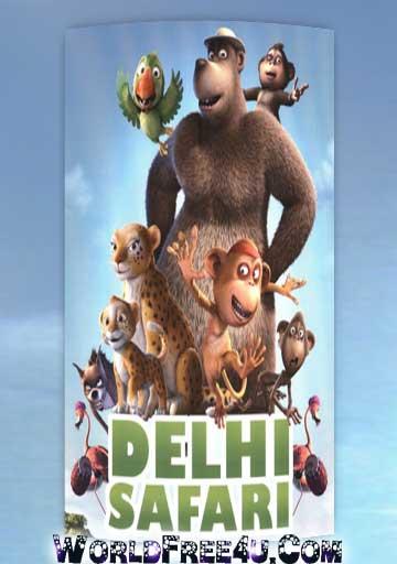 Delhi Safari Full Hindi Movie Watch Online Free Download 300mb Dvd
