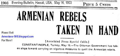 Armenian Rebels Taken In Hand -Evening Bulletin, Hawaii May 16, 1903