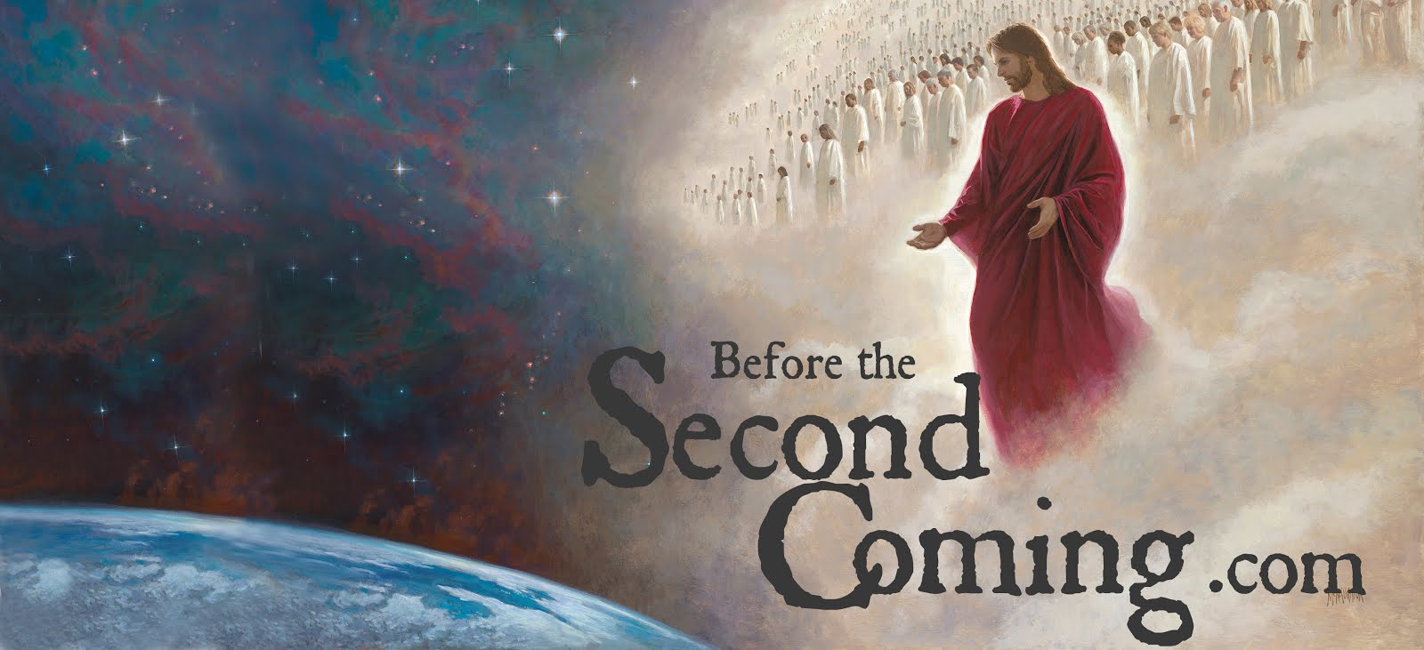 Before The 2nd Coming - LDS