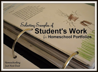 http://homeschoolingjustnextdoor.blogspot.com/2013/09/selecting-samples-of-students-work.html