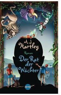http://www.randomhouse.de/Buch/Der-Rat-der-Waechter-Roman/A-J-Hartley/e383360.rhd?isbn=978-3-453-26765-7
