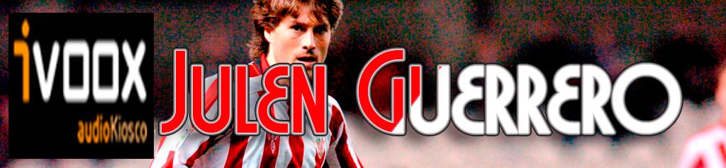 Podcast Julen Guerrero